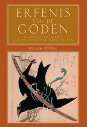 Erfenis van de goden -klassieke tradities van de Jap anse schermkunsten Bekink, Willem