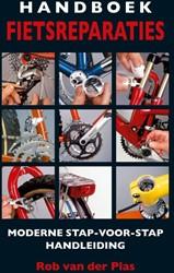 Handboek fietsreparaties -moderne stap-voor-stap handlei ding Plas, Rob van der