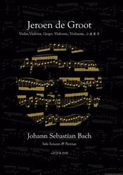 Solo sonates en partita's van J.S. Groot, Jeroen de