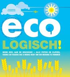 Eco-logisch! Milieu dilemma's i -neem deel aan de discussie&#33 alle feiten en cijfers, voors Yarrow, Joanna