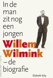 In de man zit nog een jongen -Willem Wilmink - de biografi e Etty, Elsbeth