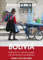 Bolivia -praktische en culturele reisgi ds met alle bezienswaardighede Meer, Marica van der