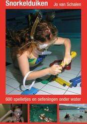 Snorkelduiken -600 spelletjes en oefeningen o nder water Schalen, Jo van