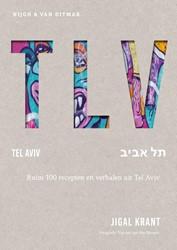 TLV -Ruim 100 recepten en verhalen uit Tel Aviv Krant, Jigal