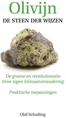 Olivijn, de steen der wijzen -de groene en revolutionaire br on tegen klimaatverandering Pr Schuiling, Olaf