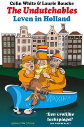 The undutchables -Leven in Holland White, Colin