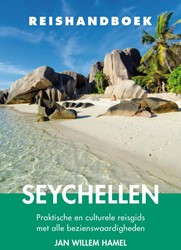 Reishandboek Seychellen -praktische en culturele reisgi ds met alle bezienswaardighede Hamel, Jan Willem
