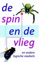 De spin en de vlieg -en andere logische raadsels Ligtenberg, Herman
