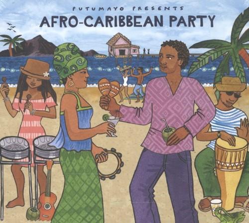 PUTUMAYO PRESENTS * AFRO-CARIBBEAN PARTY