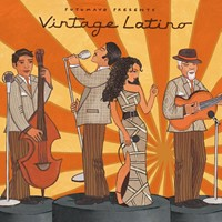 Putumayo presents: Vintage Latino