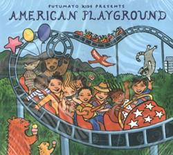 PUTUMAYO KIDS PRESENTS* AMERICAN PLAYGRO