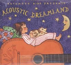 PUTUMAYO KIDS PRESENTS: ACOUSTIC DREAMLA