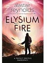 Elysium Fire -A Prefect Dreyfus Emergency Reynolds, Alastair
