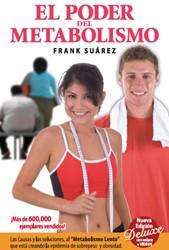 El Poder del Metabolismo Suarez, Frank