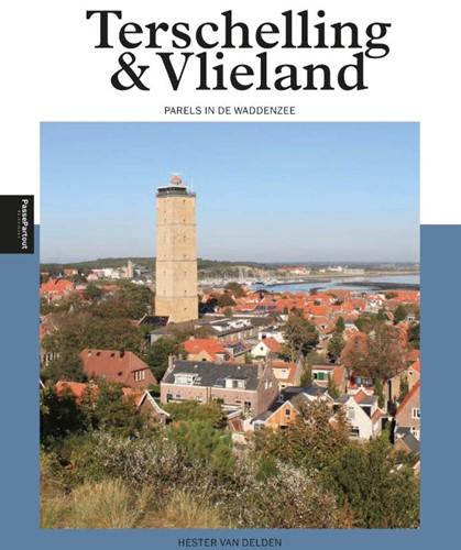 Terschelling & Vlieland -Parels in de Waddenzee Delden, Hester van