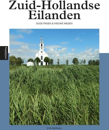 Zuid-Hollandse Eilanden -Oude paden & nieuwe wegen Moraal, Eva