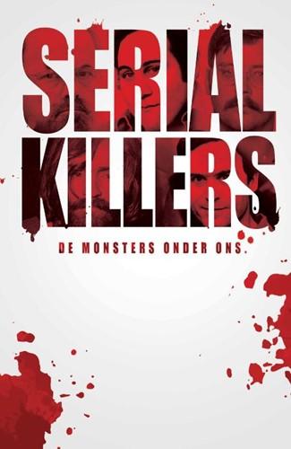 Serial Killers -De monsters onder ons Dumas, Vincent