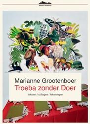 Troeba zonder Doer Grootenboer, Marianne