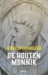 De houten monnik Chamuleau, Cornelis