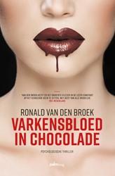 Varkensbloed in chocolade Broek, Ronald van den