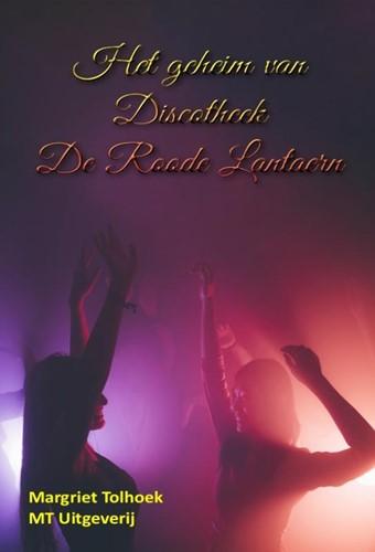 Het geheim van Discotheek De Roode Lanta Tolhoek, Margriet