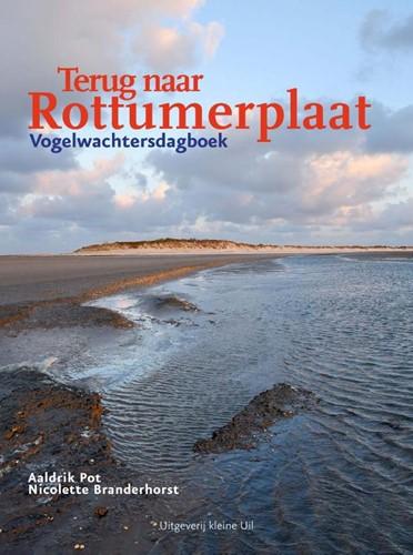 Terug naar Rottumerplaat -Vogelwachtersdagboek Pot, Aaldrik