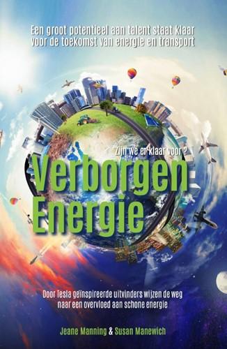 Verborgen Energie -Door Tesla geinspireerde uitv inders wijzen de weg naar een Manning, Jeanne