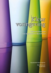 Kleurvormgeving -Uitgebreide kleurenleer voor d e professionele kleuradviseur Kotterink, Mark