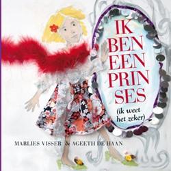 Ik ben een prinses, Boek + CD -ik weet het zeker Visser, Marlies