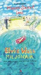 Elvis Watt, miljonair Luisterboek 3 cd&a Sikkel, Manon