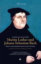 Govert Jan Bach uber Martin Luther und J -zwei grenzuberschreitende Gen ies Bach, Govert Jan