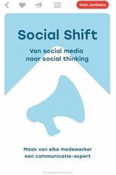 Social shift -Van social media naar social t hing social thinking Jordaans, Koen