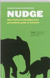 Nudge -naar betere beslissingen over gezondheid, geluk en welvaart Thaler, Richard