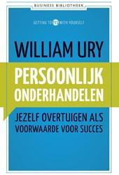 Persoonlijk onderhandelen -jezelf overtuigen als voorwaar de voor succes Ury, William