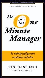 De nieuwe one minute manager -in weinig tijd grootste result aten behalen Blanchard, Kenneth