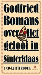 Godfried Bomans over het geloof in Sinte -GODFRIED BOMANS LEEST NS Bomans, Godfried