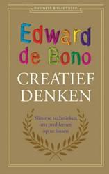 Creatief denken -slimme technieken om problemen op te lossen Bono, Edward de