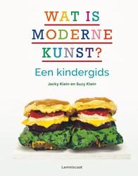 Wat is moderne kunst? -een kindergids Klein, Jacky