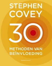 30 methoden van beinvloeding Covey, Stephen