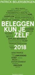 Beleggen kun je zelf -Tips + tricks voor 2018 Beijersbergen, Patrick