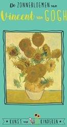 De Zonnebloemen van Vincent van Gogh Bie, Ceciel de