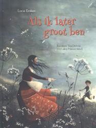 Als ik later groot ben -prentenboek Emiliani, Lucia