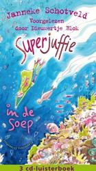 Superjuffie in de soep Luisterboek 3CD&a Schotveld, Janneke
