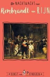 De Nachtwacht van Rembrandt van Rijn Bie, Ceciel de