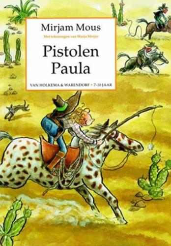Pistolen Paula -BOEK OP VERZOEK Mous, Mirjam