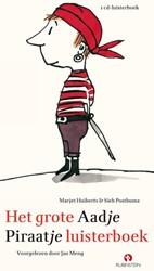 Het Grote Aadje Piraatje Luisterboek, Lu Huiberts, Marjet