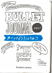 Bullet Journal voor professionals -Organiseer je tijd, brein en e nergie met plezier (red.), .