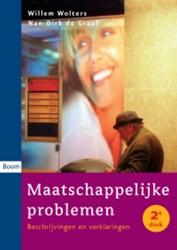 Maatschappelijke problemen -beschrijvingen en verklaringen Wolters, W.