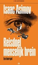 Reisdoel menselijk brein, hoorspel, 3 CD -een hoorspel Asimov, Isaac