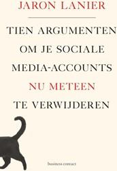 Tien argumenten om je sociale-media-acco Lanier, Jaron